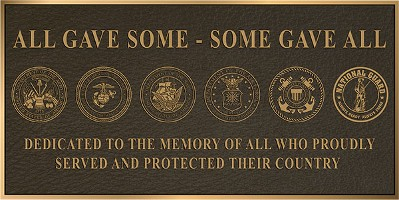 All Gave Some, Some Gave All Plaque